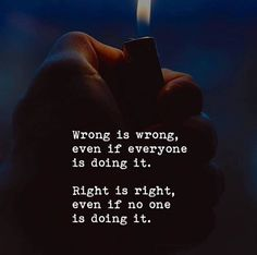 Wrong is wrong even if everyone is doing it.. via (http://ift.tt/2CesUIm)
