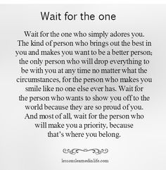 Lets wait for the one came along