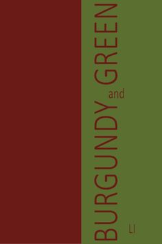 burgundy | green ღ LI Shades Of Burgundy, Burgundy Color, Shades Of Green, Peach And Green, Red Green, Green Colors, Burgundy Fashion, Burgundy Cardigan, Red Olive