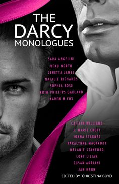 """""""The Darcy Monologues,"""" Edited By Christina Boyd / Cover Reveal & Giveaways"""
