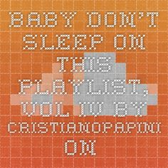 """Baby Don't Sleep On This Playlist, Vol. IV by cristianopapini on SoundCloud - Hear the world's sounds  BABY DON'T SLEEP ON THIS PLAYLIST, VOL. IV  1- Kendrick Lamar """"Untitled""""  2- Nosidam """"Turn The Lights Off""""  3- Daye Jack """"Still Barking""""  4- Lupe Fiasco & Crystal Torres """"Adoration of the Magi""""  5- Michael Uzowuru & Vic Mensa """"13th April""""  6- Nas & J.Dilla """"The Season""""  7- Coultrain """"Side Effex of Make-Believe""""  8- Domo Genesis """"STRICTLY4MYNIGGAZ""""  9- Diggs Duke """"Forever Love Is ..."""
