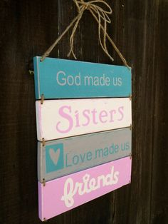 Hey, I found this really awesome Etsy listing at https://www.etsy.com/listing/185787559/sisters-twins-custom-colors-wood-sign