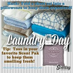 Tip Tuesday, plus a Life Hack! Keep your sheet set organized by folding them into a pillowcase. Keep them smelling fresh by throwing in a Scentsy Scent Pak! Http://cassiefransway.scentsy.us