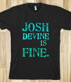 "Black ""Josh Devine Is Fine."" T-shirt With Greenish & Blueish Letters"