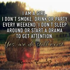 Yea I just wish that the cute country Cowboys would stop and think about the real girls like that and the fake who were boots and camp just to get the boys Country Girl Life, Country Girl Quotes, Cute N Country, Country Music, Southern Quotes, Fake Country Girls, Farm Girl Quotes, Country Sayings, Country Strong