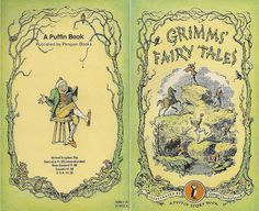 Grimm's Fairy Tales. Cover: George Cruikshank for Puffin, 1974.