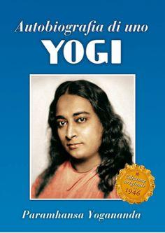 """""""Autobiografia di uno yogi"""" di Paramhansa Yogananda Un best-seller fin dalla sua comparsa nel 1946, è uno dei più famosi classici spirituali del mondo ed è stata annoverata tra i cento libri spirituali più importanti del secolo. Un libro straordinario, che dona ispirazione, speranza e illuminazione a tutti i ricercatori della verità e che ha trasformato la vita di milioni di lettori. #autobiografia #yoga #yogananda  http://ow.ly/EaBEn"""