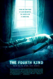 The Fourth Kind (2009). Milla Jovovich stars in this alien abduction movie. I thought it is was good, because I think being an victim of alien abduction would likely be horrible.