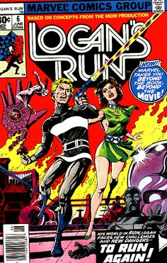 logan's run | Logan's Run Vol 1 6 - Marvel Comics Database