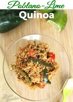 Poblano Lime Quinoa Recipe  (Calories: 220 Fat: 6 Carbohydrates: 36 Fiber: 4 Protein: 9)