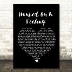 Blue Swede Hooked On A Feeling Black Heart Song Lyric Quote Print
