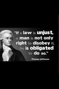 Thomas Jefferson. Too bad that did not apply to his slaves.