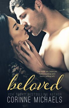 Beloved by Corinne Michaels new cover! Contemporary Romance Novel