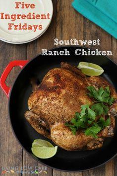 five ingredient friday southwest ranch chicken