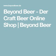 Beyond Beer - Der Craft Beer Online Shop   Beyond Beer