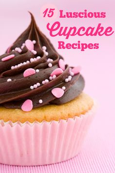 15 Luscious Cupcake Recipes - I can't wait to sink my teeth into these decadent cupcakes!