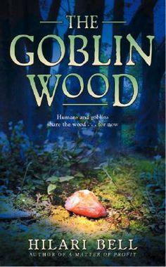 The Goblin Wood (Goblin Wood, #1)