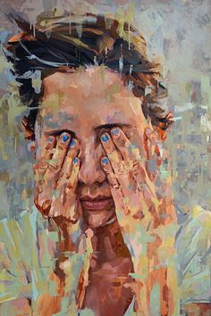 """Blue Nails"" - Andres Kal, oil on panel, 2013 {contemporary figurative #expressionist art female head hands covering eyes woman face portrait textured impressionist grunge painting #loveart} #StudioKal <3"