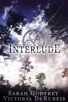 Review: Interlude by Sarah Godfrey + Victoria DeRubeis http://bookwyrming-thoughts.blogspot.com/2013/11/review-interlude-sarah-godfrey-and-victoria-derubeis.html