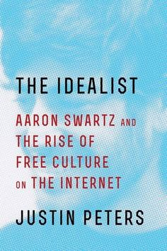 The Idealist: Aaron Swartz and the Rise of Free Culture on the Internet by Justin Peters http://www.amazon.com/dp/1476767726/ref=cm_sw_r_pi_dp_gkwJwb0NY3FNP