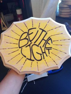 """""""Be The Light"""" ~ Wood Home Decor by TaylerAcevedoMade #Etsy"""