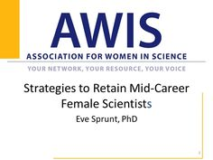 Strategies to Retain Mid-Career Women in STEM on Vimeo