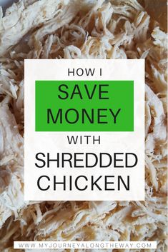 6 budget friendly quick and easy shredded chicken recipes. Shredded Chicken Recipes, Budget Meals, Budget Recipes, Yum Yum Chicken, Money Saving Tips, Saving Ideas, Menu Planning, Along The Way, Crockpot Recipes