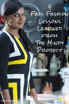 There's no denying Dr. Lahiri has style–Fashion Tips from Mindy Kaling on The Mindy Project