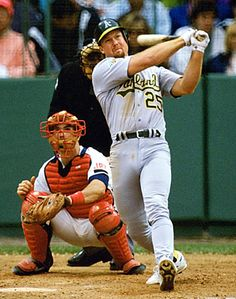 Mark McGwire when he was with Oakland.