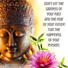 Today is a Good Day! 15 Inspiring Quotes to Live in the Present. - PutTheKettleOn.ca