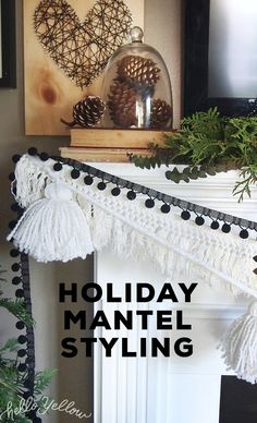 Holiday Mantel Styling Ideas:  Tassels + Texture Mantle Styling, Holiday Crafts, Holiday Decor, Decorating Your Home, Coca Cola, Tassels, Neutral, Projects To Try, Hearts