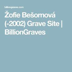 Žofie Bešornová (-2002) Grave Site   BillionGraves