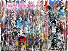 Mr. Brainwash, Never Never Give Up! 2016