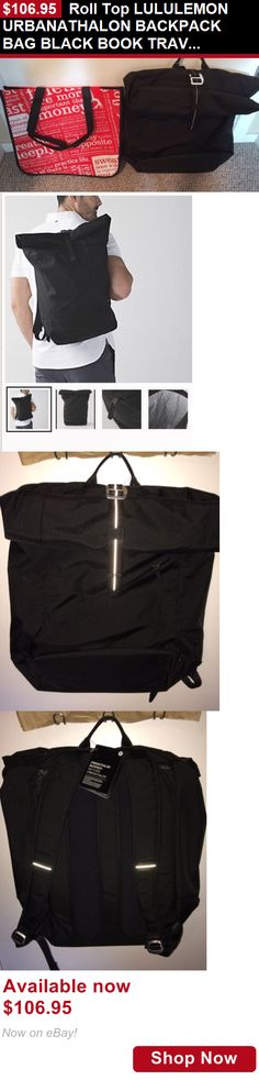 Unisex accessories: Roll Top Lululemon Urbanathalon Backpack Bag Black Book Travel Laptop Unisex BUY IT NOW ONLY: $106.95