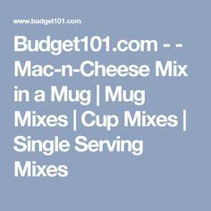 Budget101.com - - Mac-n-Cheese Mix in a Mug | Mug Mixes | Cup Mixes | Single Serving Mixes