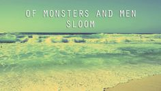 Sloom - Of Monsters and Men