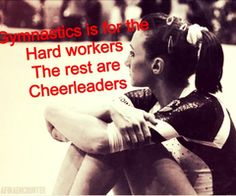 """I really HATE stuff like this! Cheerleading is hard and gymnastics is hard. Both Gymnasts and Cheerleaders are HARDWORKERS! I hate how gymnasts have this """"hate"""" for cheerleaders. its ridiculous and silly. I am a gymnast and I love cheerleading. All Around Gymnastics, Gymnastics Girls, Gymnastics Stuff, Gymnastics Sayings, Gymnastics Photos, Inspirational Gymnastics Quotes, Gymnastics Workout, Gymnastics Problems, Cheer Quotes"""