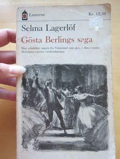 "Selma Lagerlöf – ""Gösta Berlings saga"""