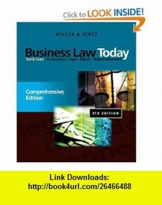 Business Law Today Comprehensive (9780538452809) Roger LeRoy Miller, Gaylord A. Jentz , ISBN-10: 0538452803  , ISBN-13: 978-0538452809 ,  , tutorials , pdf , ebook , torrent , downloads , rapidshare , filesonic , hotfile , megaupload , fileserve