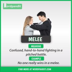 Meaning of Melee explained through a picture. Melee means 'Confused, hand-to-hand fighting in a pitched battle' Learn English Words, English Phrases, English Idioms, English Lessons, English Grammar, English Tips, English Study, Good Vocabulary Words, Advanced English Vocabulary