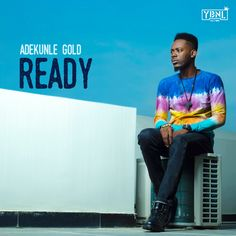 """After his 2015 hit, """"Pick Up"""", YBNL's lover boy, Adekunle Gold thrills on this Pheelz produced track titled""""Ready"""". This love tune by Adekunle Gold has additions strings by Fiokee and was mix and m… New Music, Good Music, Alternative Songs, Party Songs, Nigeria News, Hit Songs, Trending Topics, Music Lovers, Celebrity Gossip"""