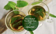 Why Herbal Tea Is The Best Tea