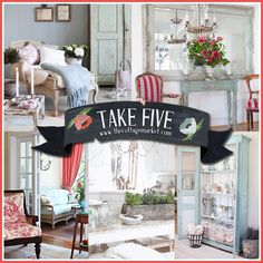 Take Five:  Add The Cottage Touch