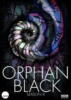ORPHAN BLACK SEASON 4 POSTER BY KELLY BLAKE by DustlessSoulCreation