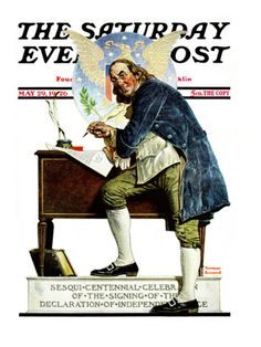 """""""Independence"""" or """"Ben Franklin"""" Saturday Evening Post Cover, May 29,1926 Giclee Print by Norman Rockwell at Art.com"""