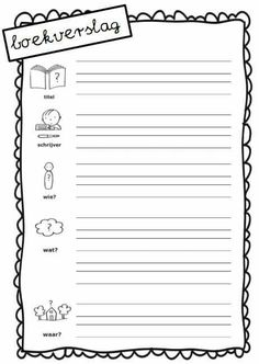 Boekverslag maken Teacher Education, Kids Education, Montessori, Teaching First Grade, Close Reading, School Hacks, Home Schooling, Primary School, Creative Writing