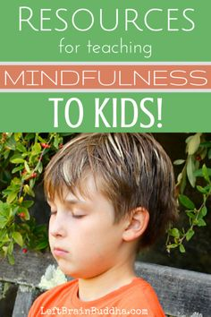 Resources for teaching mindfulness to kids