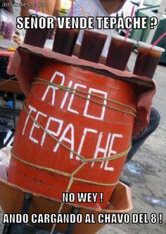 Memes en español - Señor vende tepache?