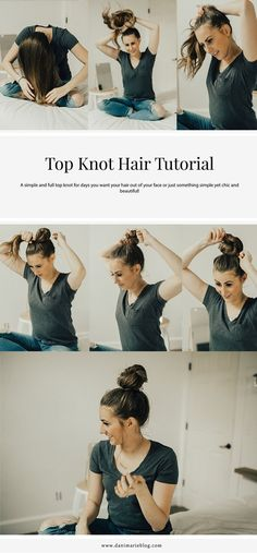 Super Quick & Easy Top Knot Tutorial by Utah blogger Dani Marie