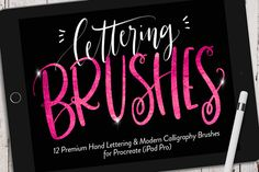 iPad Lettering Brushes (Procreate) by Callie Hegstrom on @creativemarket